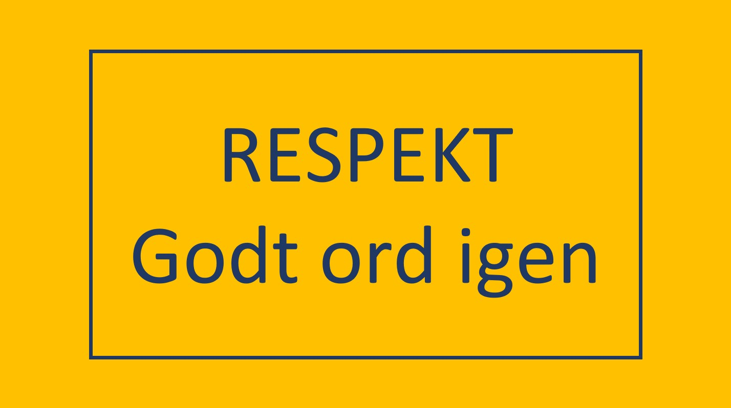 You are currently viewing Respekt – godt ord igen